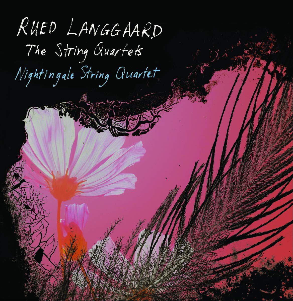 Photo No.1 of Rued Langgaard: The String Quartets