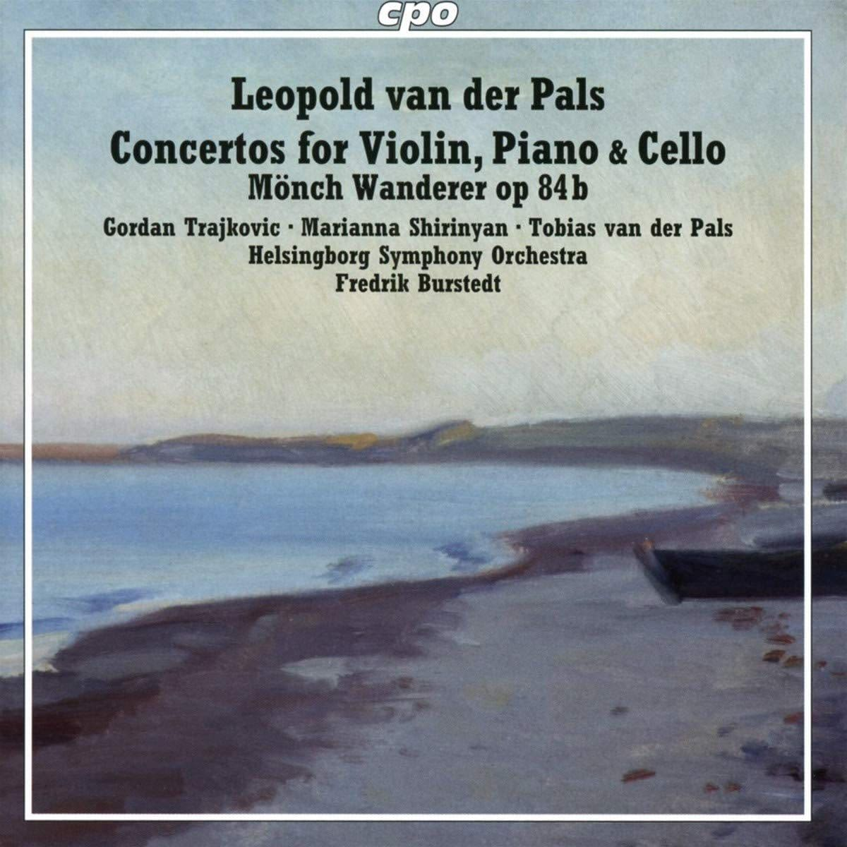 Photo No.1 of Leopold van der Pals: Concertos for Violin, Piano & Cello