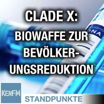 Clade X: Eine Biowaffe zur Bevölkerungsreduktion | Von Paul Schreyer -  KenFM: Standpunkte | Acast