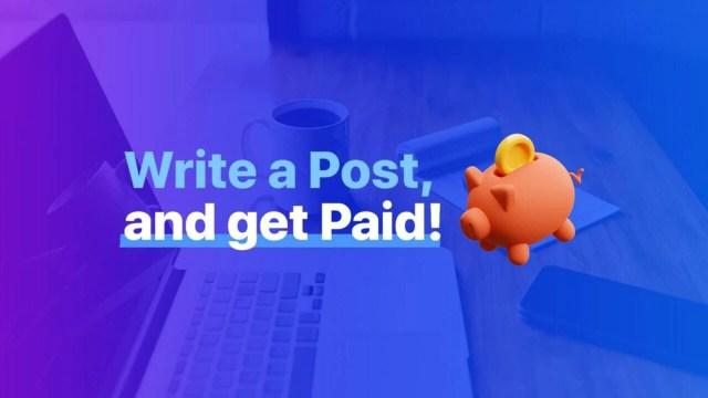 Write a Post, Get Paid - DEV Community