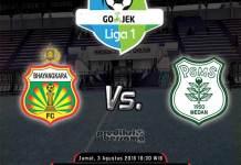 Bhayangkara FC vs PSMS - Liga 1 - Jumat, 3 Agustus 2018