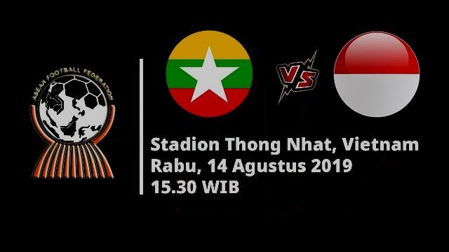 Prediksi Myanmar vs Indonesia - Piala AFF U18, 14 Agustus 2019