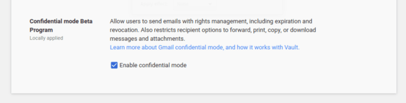 Enable Gmail confidential mode. in G Suite Admin Console