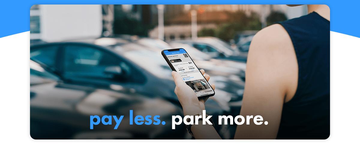 pay less. park more.