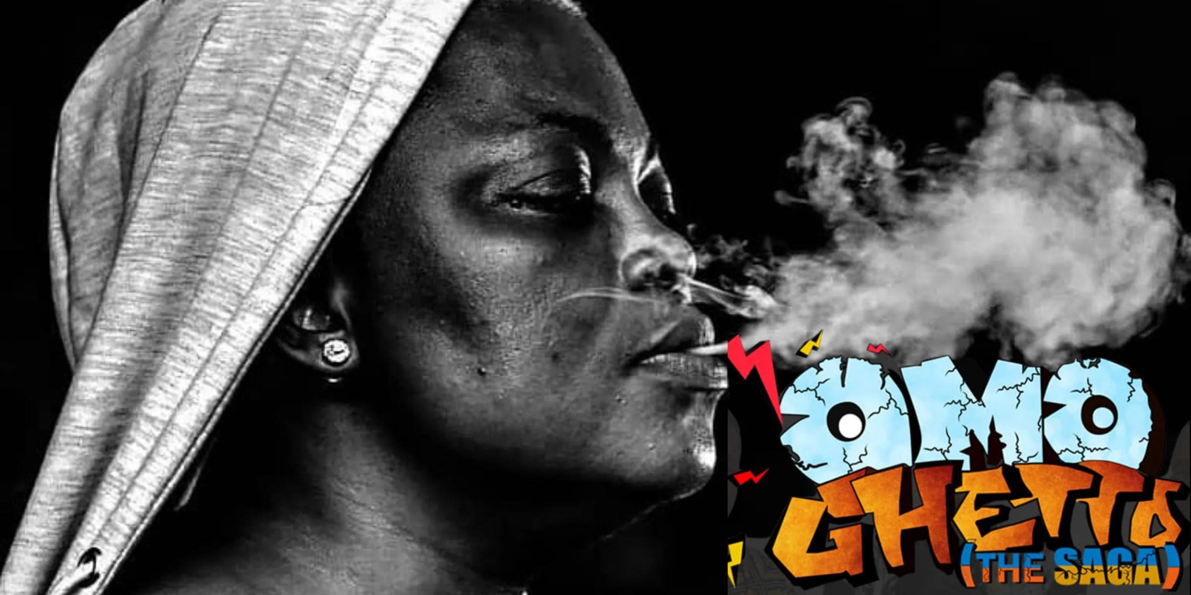 Omo Ghetto - The Saga