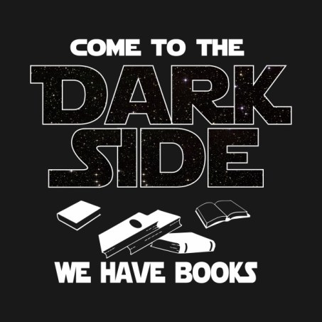 Join My ARC Team - Intro Photo - Come to the Dark Side, We Have Books