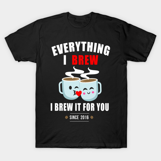 Image result for together since 2016 couple shirt