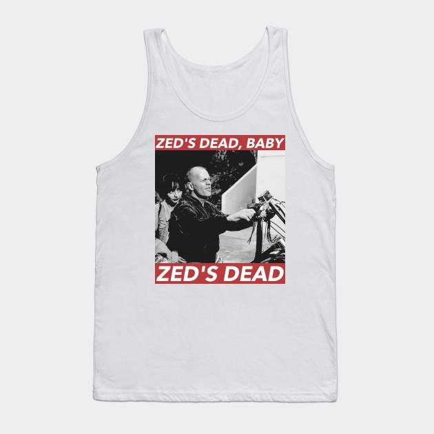 Zed S Dead Baby Pulp Fiction Movie Pulp Fiction Tank Top Teepublic