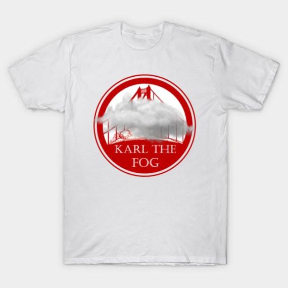 Image result for karl the fog shirts