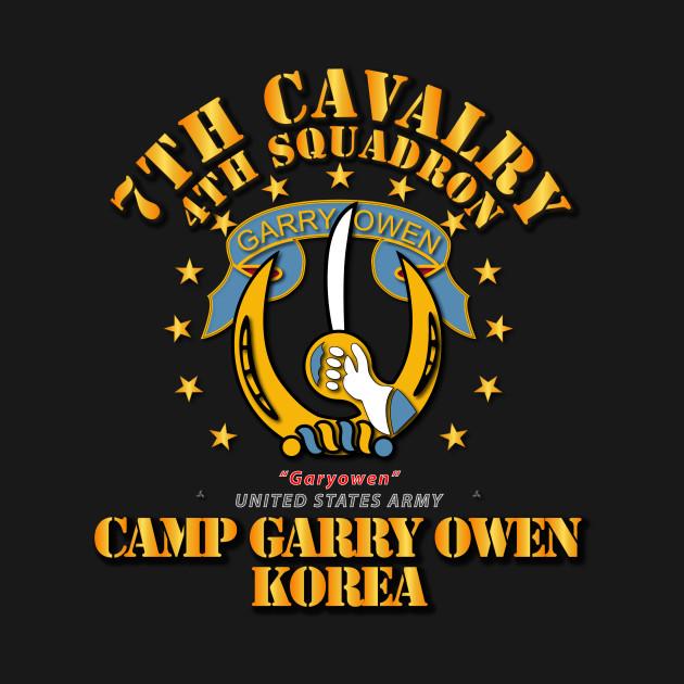 4th Squadron 7th Cavalry Camp Gary Owen Korea Owen T