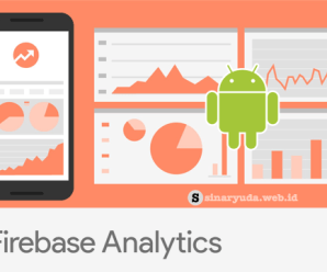 Tutorial Android Firebase : Implementasi Firebase Analytics
