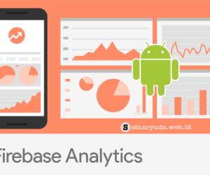 Tutorial Android Firebase : Implementasi Firebase Analytics