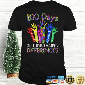 100 Days Of Embracing Differences IEP 100th Day Of School TShirt