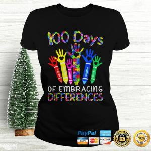 100 Days Of Embracing Differences IEP 100th Day Of School TShirt Ladies Tee
