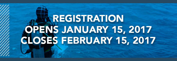 REGISTRATION OPENS JANUARY 15, 2017 - CLOSES FEBRUARY 15, 2017