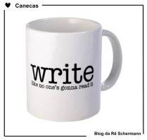 Escreva como se ninguém fosse ler