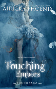 Touching Embers