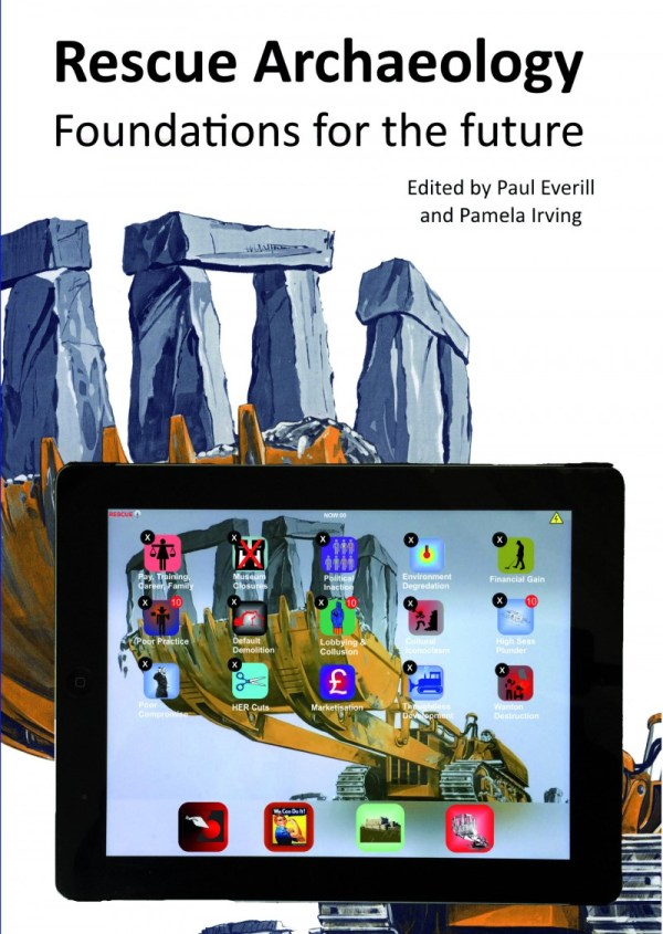Rescue Archaeology - Foundations for the Future
