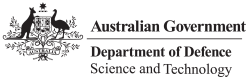 Australian Government Department of Defence Australian Government Department of Defence - Defence Science and Technology
