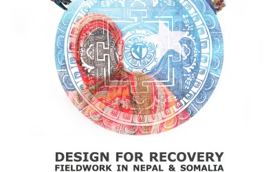 Design for Recovery: Fieldwork in Nepal & Somalia