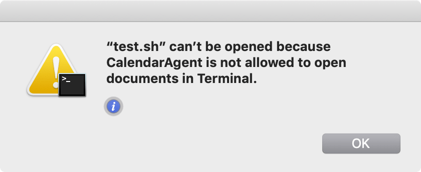 """test.sh"" can't be opened because CalendarAgent is not allowed to open documents in Terminal."