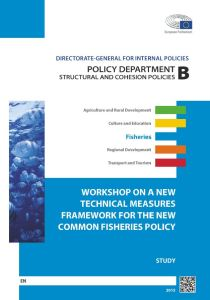 "Workshop on a ""New Technical Measures Framework for The New Common Fisheries Policy"""