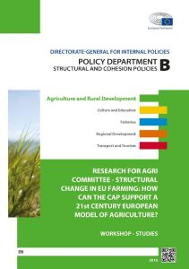 Structural Change in EU Farming: How Can the CAP Support a 21st Century European Model of Agriculture?