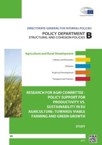 Policy support for productivity vs. sustainability in EU agriculture: Towards viable farming and green growth