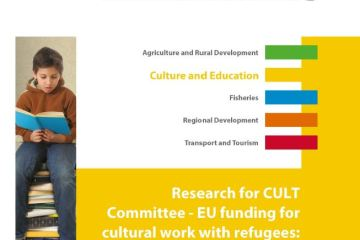 EU funding for cultural work with refugees: towards the next programme generation