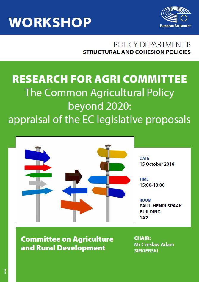 AGRI workshop : The Common Agricultural Policy beyond 2020: appraisal of the EC legislative proposals
