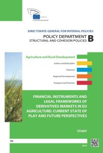 Financial instruments and legal frameworks of derivatives markets in EU agriculture