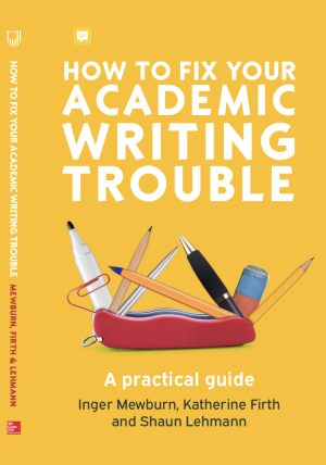 How to fix your academic writing trouble