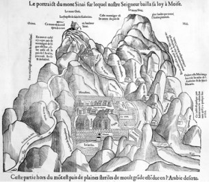 """Depiction of Mount Sinai on which our Lord gave his law to Moses"" (A 1547 woodcut, published in Pierre Belon, Les Observations de plusieurs singularitez & choses memorables, trouvées en Grece, Asie, Judée, Egypte, Arabie, & autres pays estranges…, Paris, 1554) This woodcut is one of the most detailed early views of the Monastery of St. Catherine and its environs. The church and the mosque (their positions are reversed) are visible within the fortified walls of the monastery. The garden and the cemetery are shown in the immediate vicinity. Directly above the monastery is Mt. Horeb (Jebel Sufsafa), conflated with Mt. Sinai (Jebel Musa), and the chapel (identified as St. Catherine) perched on the apex. The steep path leading from the gate of the Monastery of St. Catherine to the top of the mountain passes through an arch in the vicinity of the hermitage of St. Elijah (Prophet Elijah). The artist has accurately depicted the peak of Mt. Sinai (Mt. St. Catherine), which is the highest in the vicinity of the monastery."