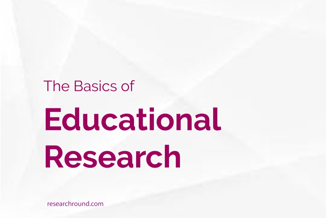 The basics of educational research