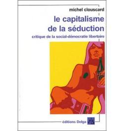 le-capitalisme-de-la-seduction