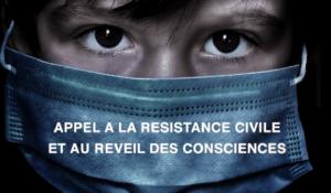 Appel à la résistance civile et au réveil des consciences