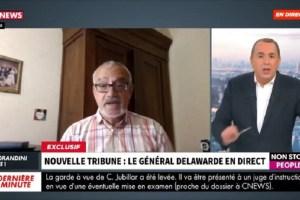 21 juin 2021 : Mise au point finale du Général Delawarde sur l'affaire CNEWS