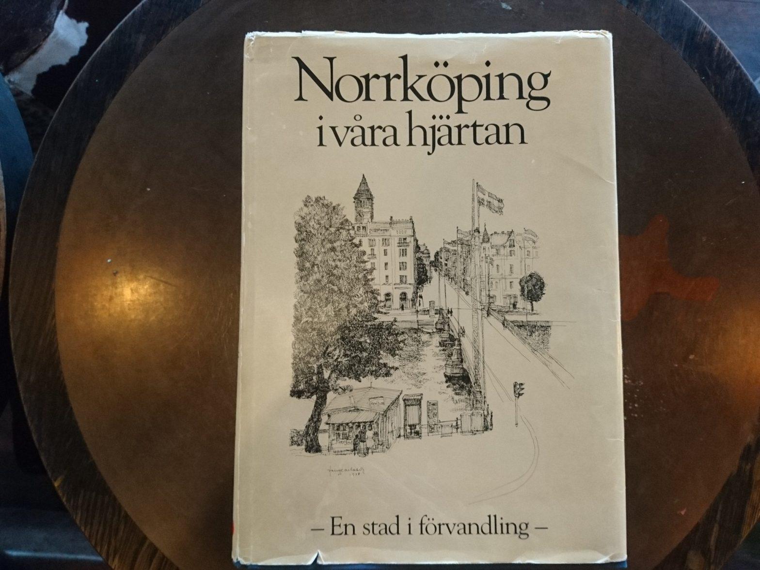Bokomslag Norrköping i våra hjärtan: En stad i förvandling (1984)