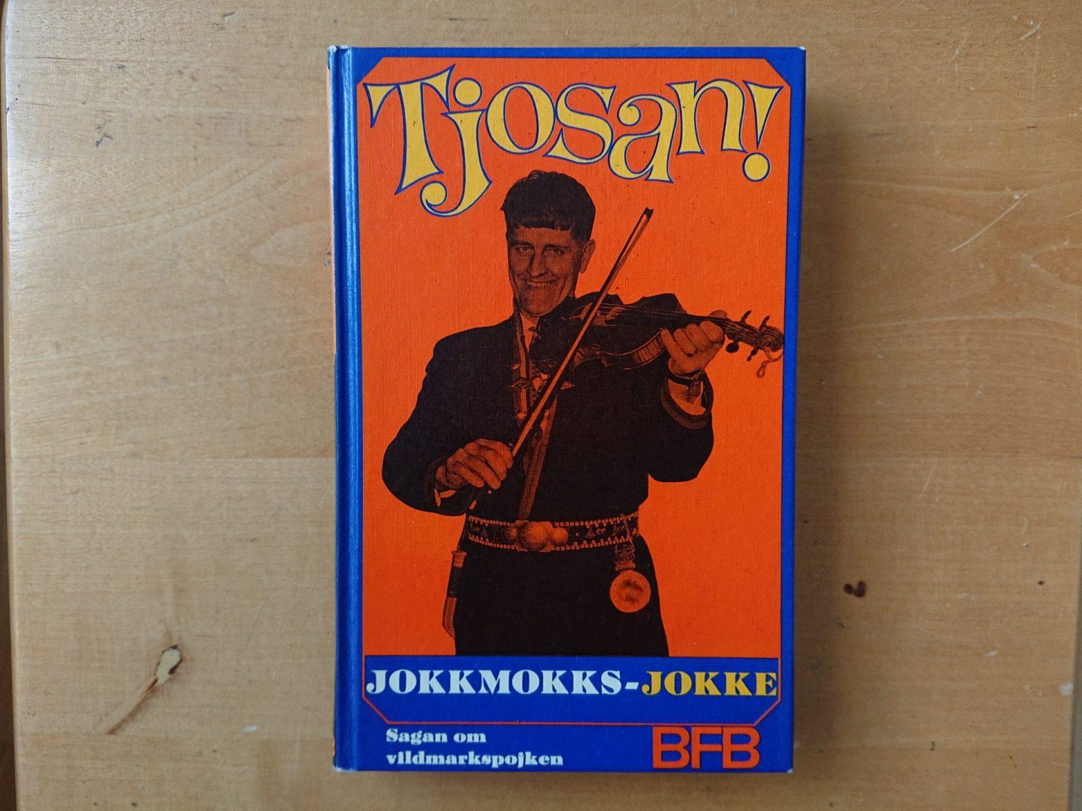 """Framsidan till Jokkmokks-Jokkes bok """"Tjosan"""" (1966)"""