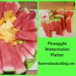 Pineapple Watermelon Platter