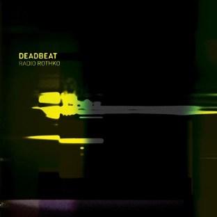 Deadbeat - Radio Rothko