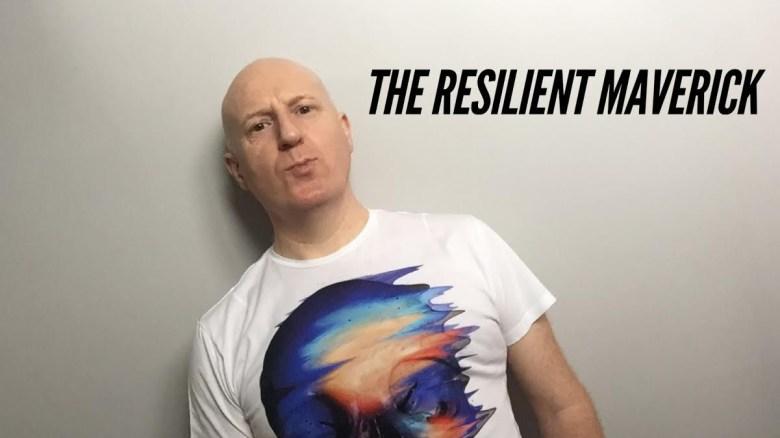 the resilient maverick