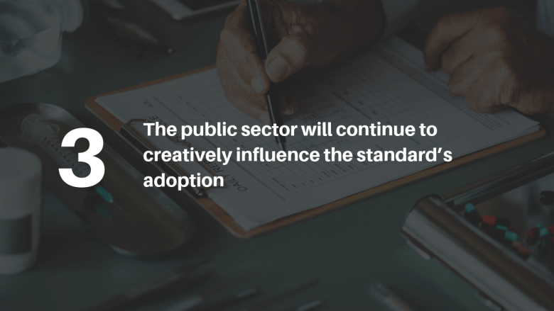 The public sector will continue to creatively influence the standard's adoption.png
