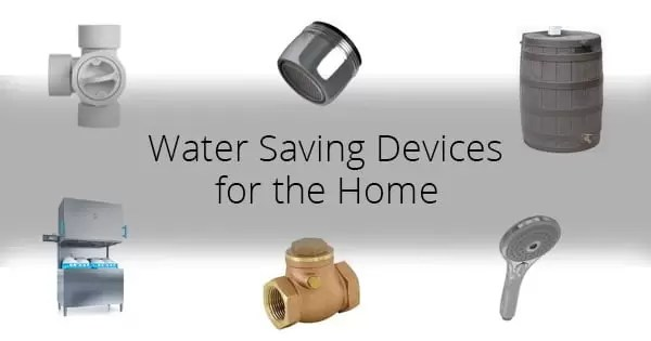 Water Saving Devices for the Home