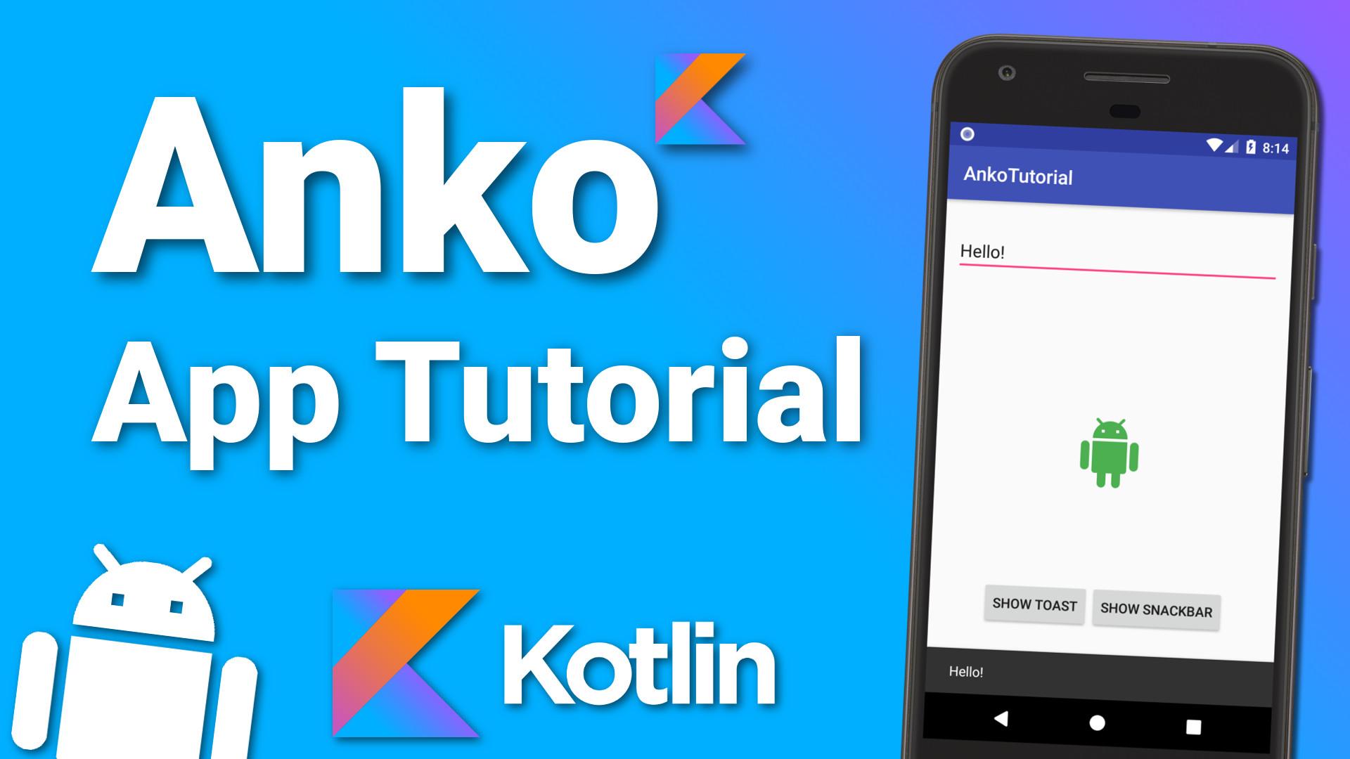 Kotlin Anko Tutorial – Basics of Anko Layouts and More! – Android Library