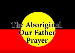 The Aboriginal Our Father