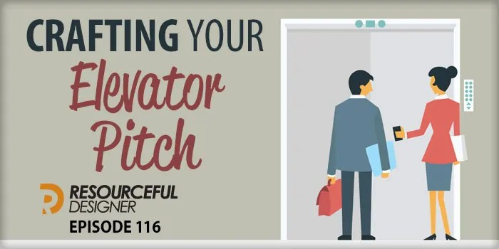 Crafting Your Elevator Pitch – RD116