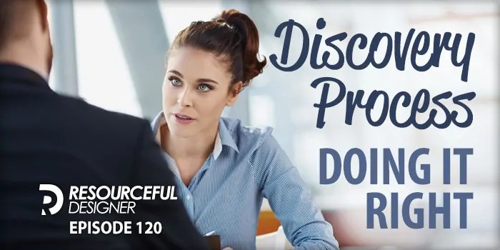 Discovery Process – Doing It Right – RD120