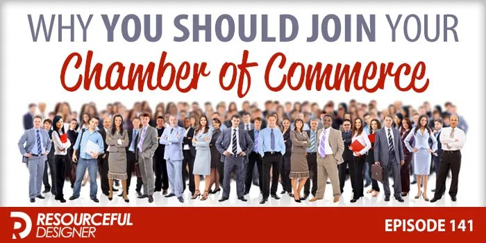 Why You Should Join Your Chamber Of Commerce – RD141