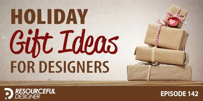 Holiday Gift Ideas For Designers – RD142